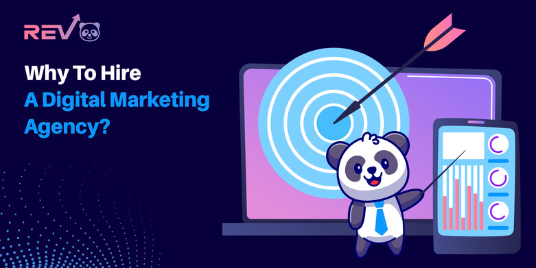 Why To Hire A Digital Marketing Agency?