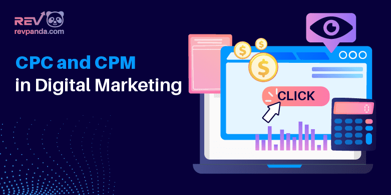 What is CPC and CPM in Digital Marketing?