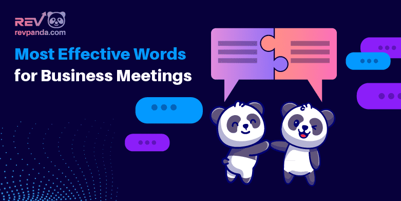 6 Highly Effective Words for Business Meetings
