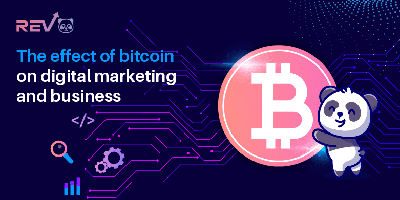 The Effect of Bitcoin on Digital Marketing